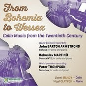 From Bohemia To Wessex: Cello Music From The Twentieth Century Songs