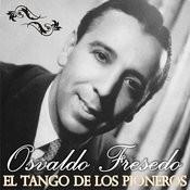 El Tango De Los Pioneros Songs