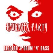 Halloween Party Electro & Drum 'n' Bass Songs