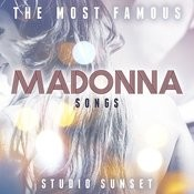 The Most Famous: Madonna Songs Songs