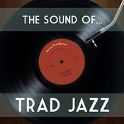 The Sound Of Trad Jazz Songs