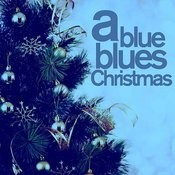 A Blue, Blues Christmas - A Timeless Collection Of Blues Songs For Christmas With Fats Waller, Leadbelly, John Lee Hooker, Sister Rosetta Tharpe, Lightnin Hopkins, And More! Songs