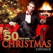 50 Must-Have Christmas Lounge Songs