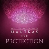 Mantras For Protection Songs
