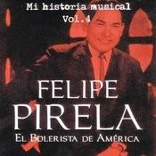 Felipe Pirela - MI Historia Músical Volume 4 Songs
