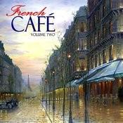 French Café - Vol. 2 Songs