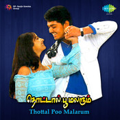 Thottal Poo Malarum Songs
