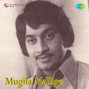 Mugila Mallige Kan Songs