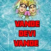 Vande Devi Vande Songs