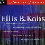 Ellis B. Kohs: Music For Keyboards And Strings Songs
