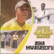 Asha Mwanaseifu Songs