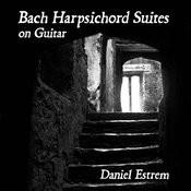 Bach Harpsichord Suites On Guitar Songs