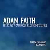 Adam Faith - The Classy Catalogue Recordings Album Songs