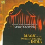 Magic Of The Popular Theatre Music Of India Songs