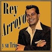 Rey Arroyo Y Su Trío Songs
