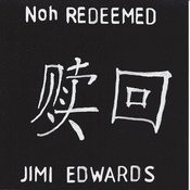 Noh Redeemed Songs
