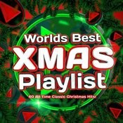 World's Best Xmas Playlist - 60 All Time Classic Christmas Hits Songs