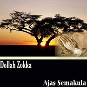 Dollah Zokka Songs