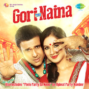 Gori Tere Naina Songs