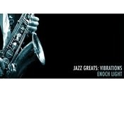 Jazz Greats: Vibrations Songs