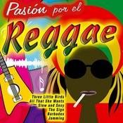 Pasión Por El Reggae Songs