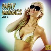 Party Maniacs, Vol. 2 Songs