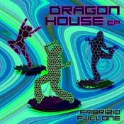 Dragon House EP Songs
