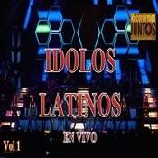 Idolos Latinos, Vol. 1 (En Vivo) Songs