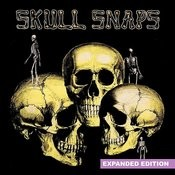 Skull Snaps (Expanded Edition) [Digitally Remastered] Songs