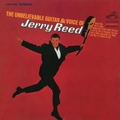 The Unbelievable Guitar & Voice of Jerry Reed Songs