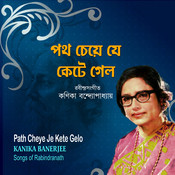 Path Cheye Je Kete Gelo Songs