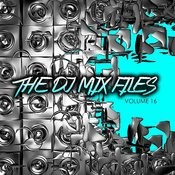 The DJ Mix Files, Vol. 16 Songs
