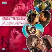 Sanam Teri Kasam Title Mp3 Song Download