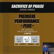 Sacrifice Of Praise (Premiere Performance Plus Track) Songs
