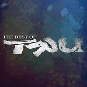 Best Of Tru (Parental Advisory) Songs