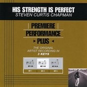 His Strength Is Perfect (Performance Tracks) - EP Songs