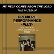 Premiere Performance Plus: My Help Comes From The Lord Songs