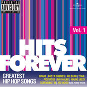 Hits Forever - Greatest Hip Hop Songs, Vol. 1 Songs
