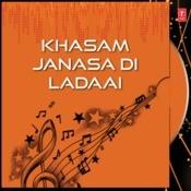 Khasam Janasa Di Ladaai Songs