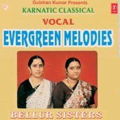 Evergreen Melodies (Bellur Sisters) Songs