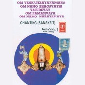 Om Venkateesaya Namaha Om Namo Bhagavathi Vasudevay Om Banasivaya Om Namo Narayanaya Songs