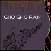 Gho Gho Rani Songs