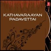 Kathavaraayan Padavettai-Tamil Play and  Songs Song