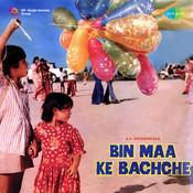 Bin Maa Ke Bachche Songs