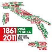 1861-2011 Viva l'Italia - La musica della nostra storia Songs