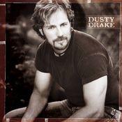 Dusty Drake Songs