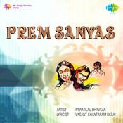 Prem Sanyas Drama Songs