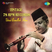 Vintage 78 Rpm Records - Ustad Bismillah Khan Songs