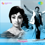Thyagam Songs