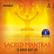 Sacred Mantras To Enrich Daily Life Vol - 1 Songs